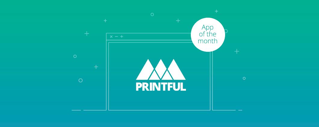 App des Monats: Printful