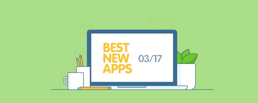 5 Las mejores aplicaciones de marzo para los informes, Pedido de personalización, chatbots, La integración de CRM, y la prueba social