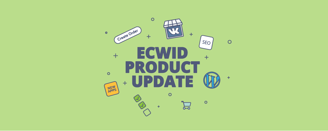 Ecwid updates in June 2016