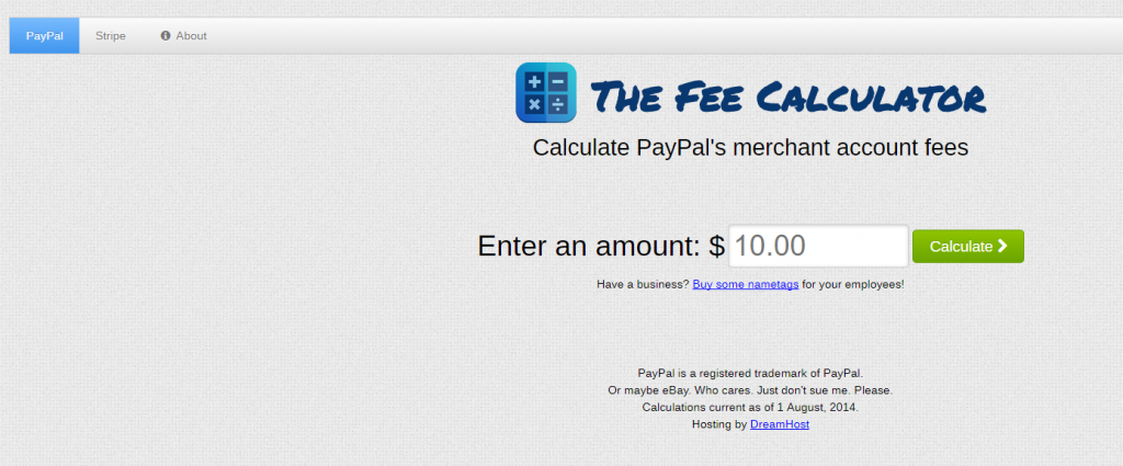 PayPal and Stripe fee calculator, The Fee Calculator