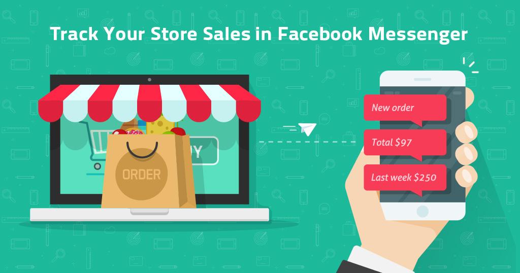 Отслеживайте продажи через мессенджер Фейсбука